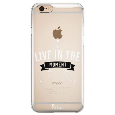 Live In The Moment Kryt iPhone 6/6S