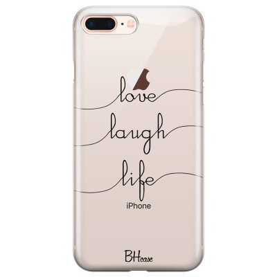 Love Laugh Life Kryt iPhone 7 Plus/8 Plus