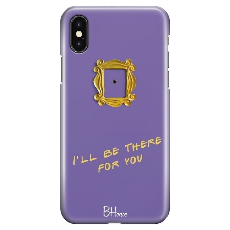 Friends Ill Be There For You Kryt iPhone X/XS