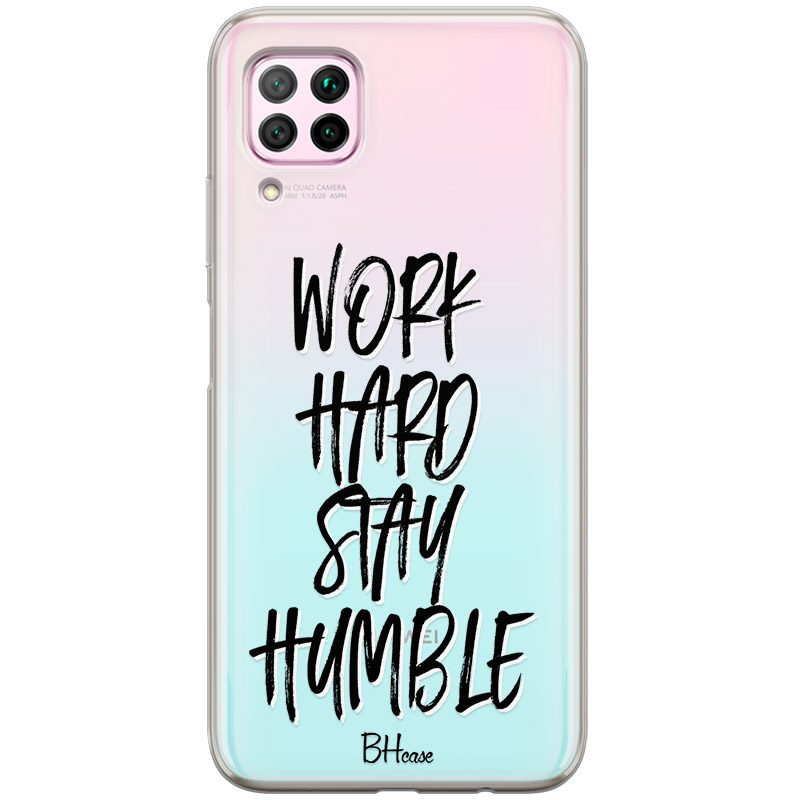 Work Hard Stay Humble Kryt Huawei P40 Lite