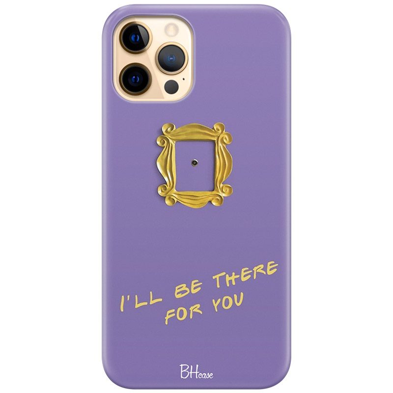 Friends Ill Be There For You Kryt iPhone 12 Pro Max