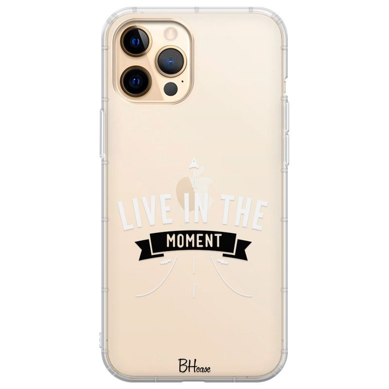 Live In The Moment Kryt iPhone 12 Pro Max