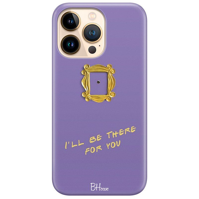 Friends Ill Be There For You Kryt iPhone 13 Pro Max
