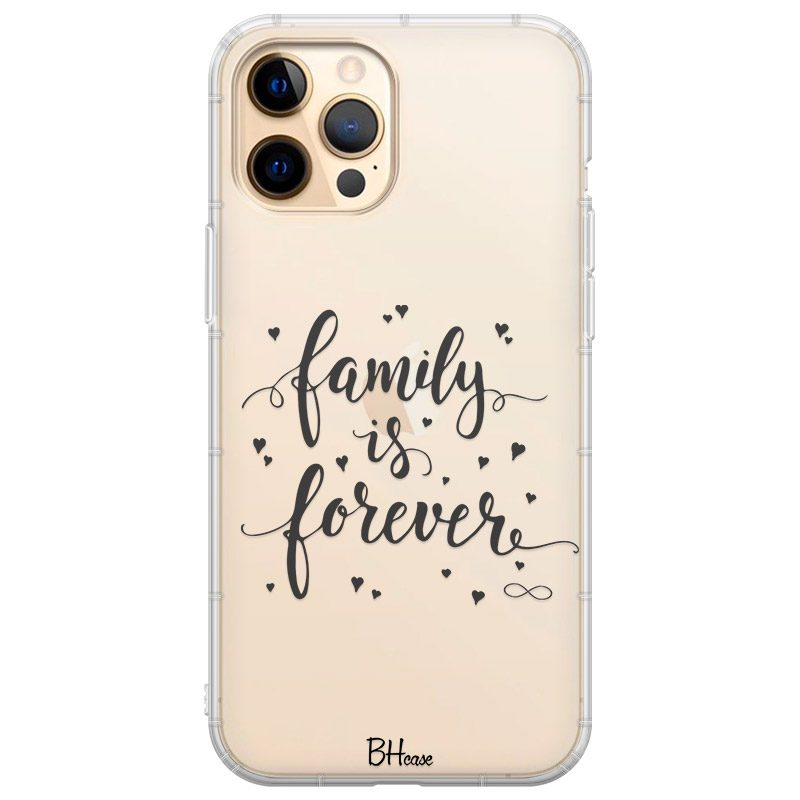 Family Is Forever Kryt iPhone 12 Pro Max
