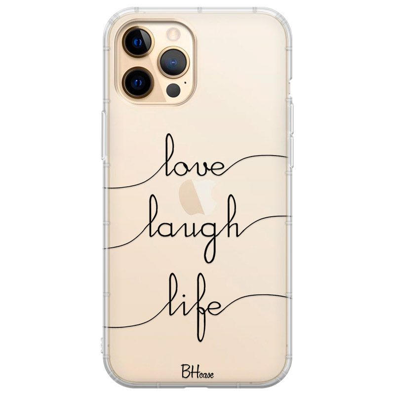 Love Laugh Life Kryt iPhone 12 Pro Max