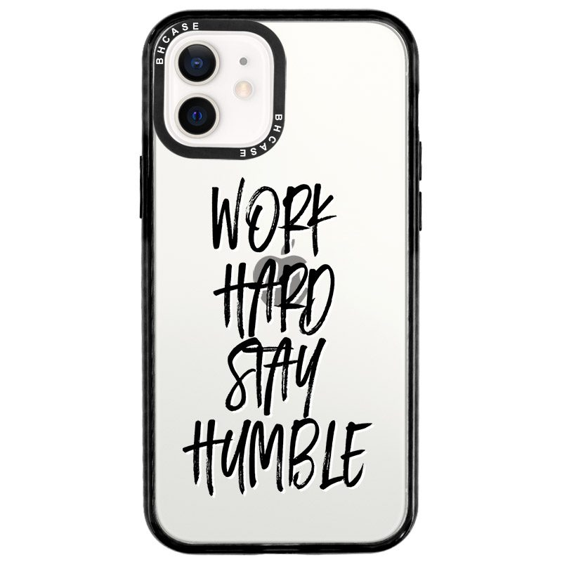 Work Hard Stay Humble Kryt iPhone 12/12 Pro