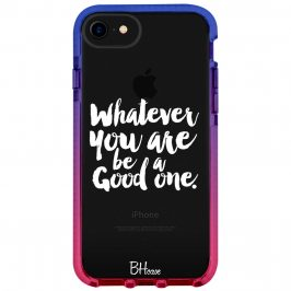Be A Good One Kryt iPhone 8/7/SE 2 2020