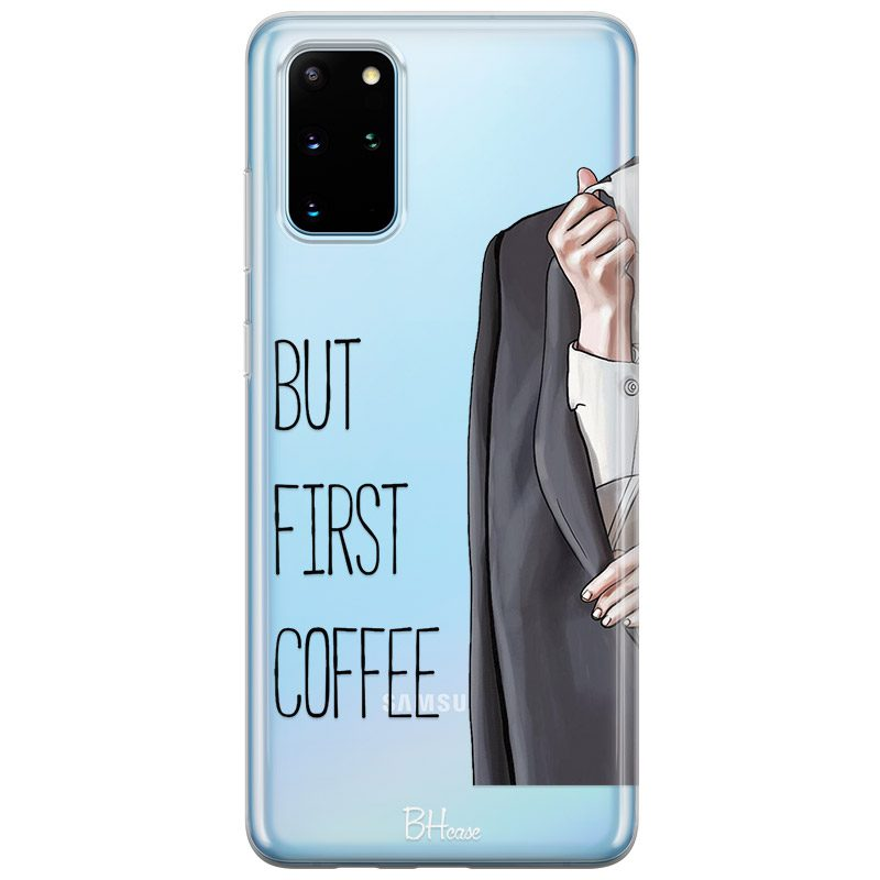 Coffee First Samsung S20 Plus Tok