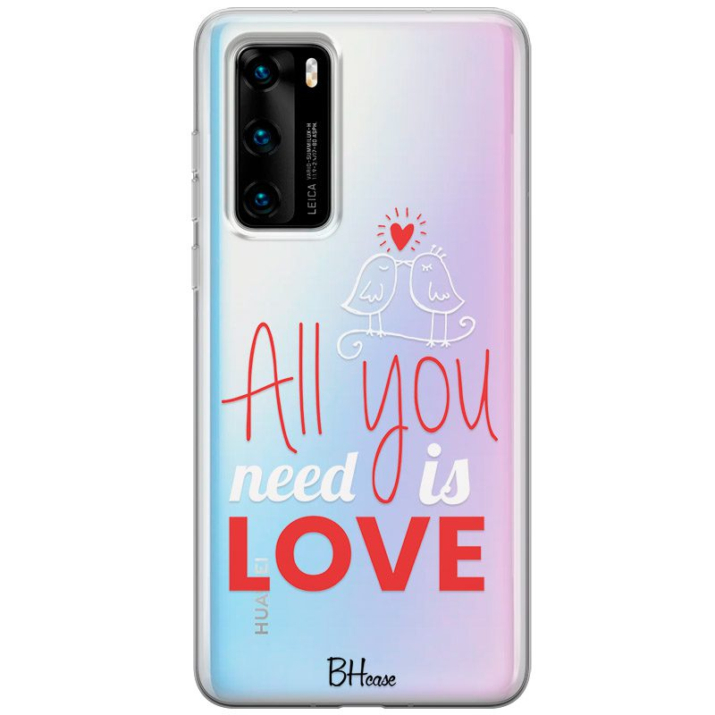 All You Need Is Love Huawei P40 tok