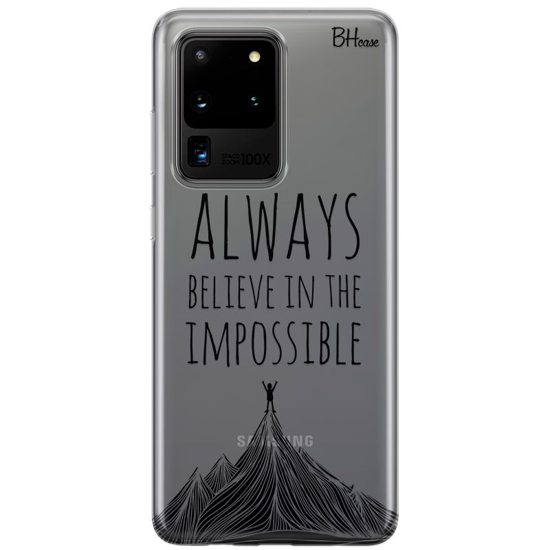 Always Believe In The Impossible Samsung S20 Ultra Tok
