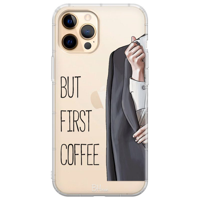 Coffee First iPhone 12 Pro Max Tok