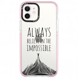 Always Believe In The Impossible iPhone 12/12 Pro Tok