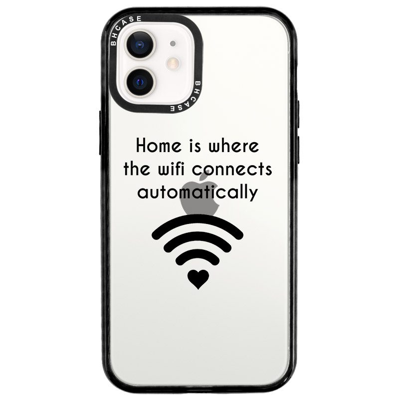 Home Is Where The Wifi Connects Automatically iPhone 12/12 Pro Tok