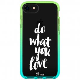 Do What You Love iPhone 8/7/SE 2 2020 Tok