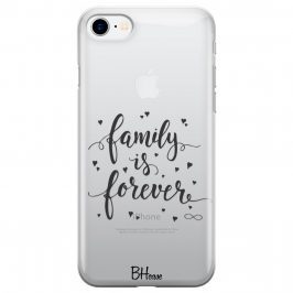 Family Is Forever iPhone 8/7/SE 2 2020 Tok