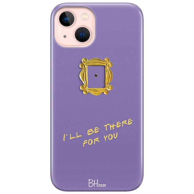 Friends Ill Be There For You iPhone 13 Mini tok