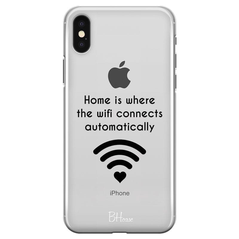 Home Is Where The Wifi Connects Automatically Coque iPhone X/XS