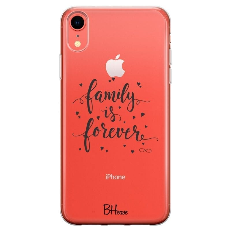 Family Is Forever Coque iPhone XR