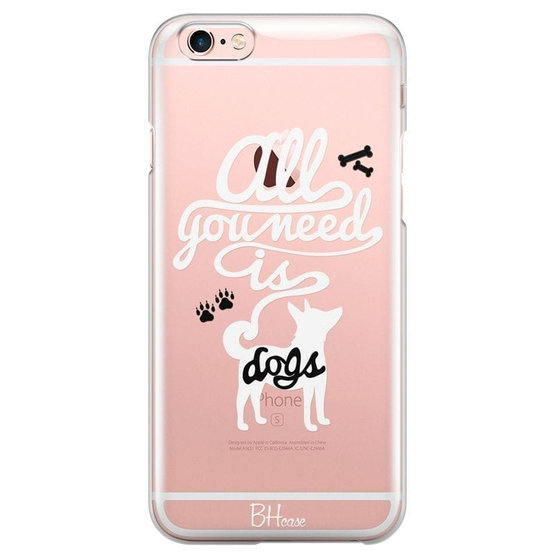 All You Need Is Dogs Coque iPhone 6 Plus/6S Plus