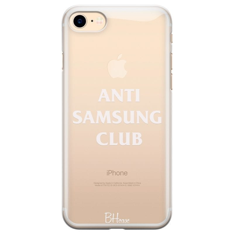 Anti Samsung Club Coque iPhone 8/7/SE 2 2020