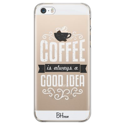 Coffee Is Good Idea Coque iPhone SE/5S