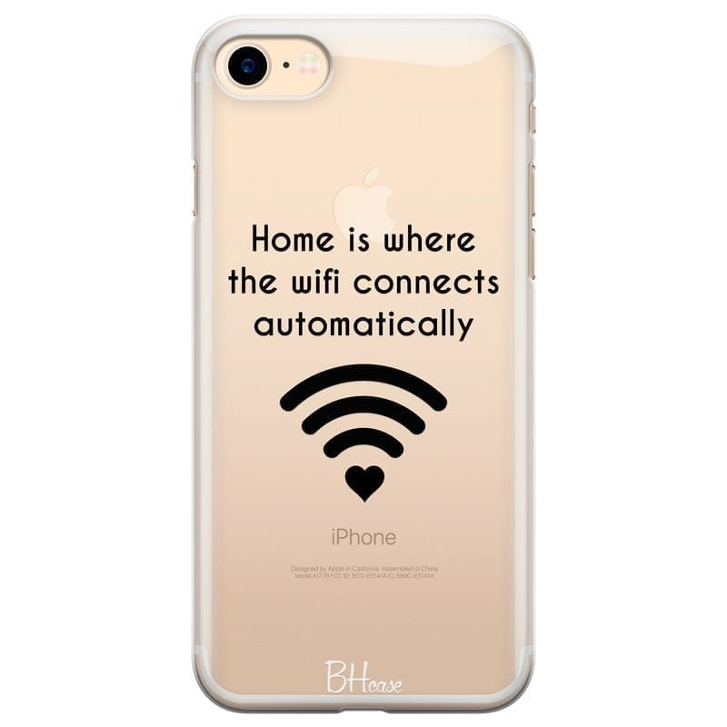 Home Is Where The Wifi Connects Automatically Coque iPhone 8/7/SE 2 2020