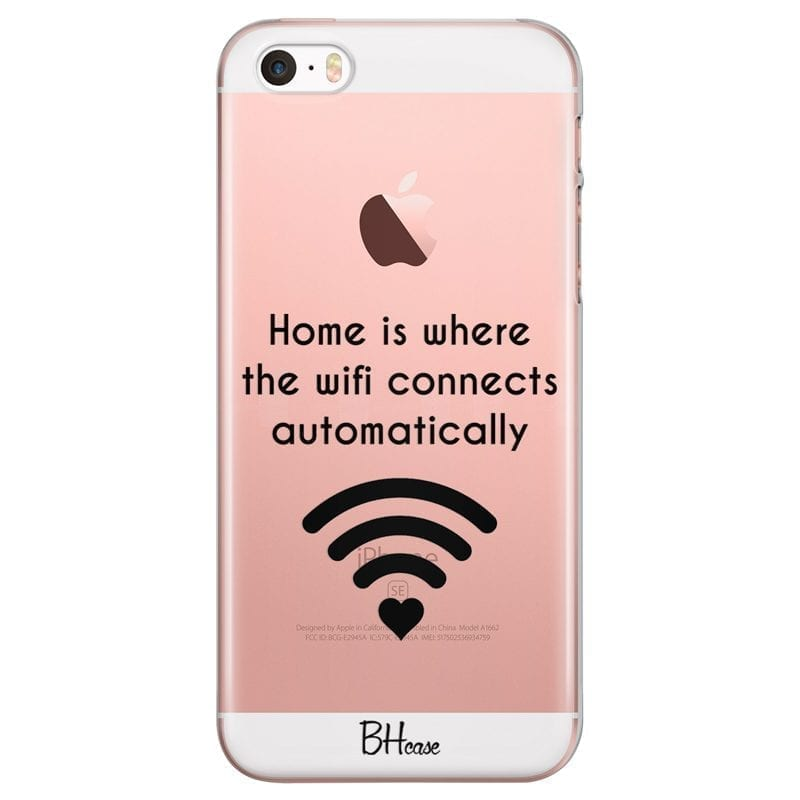 Home Is Where The Wifi Connects Automatically Coque iPhone SE/5S