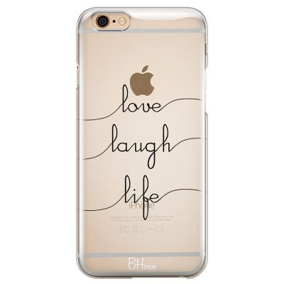 Love Laugh Life Coque iPhone 6 Plus/6S Plus