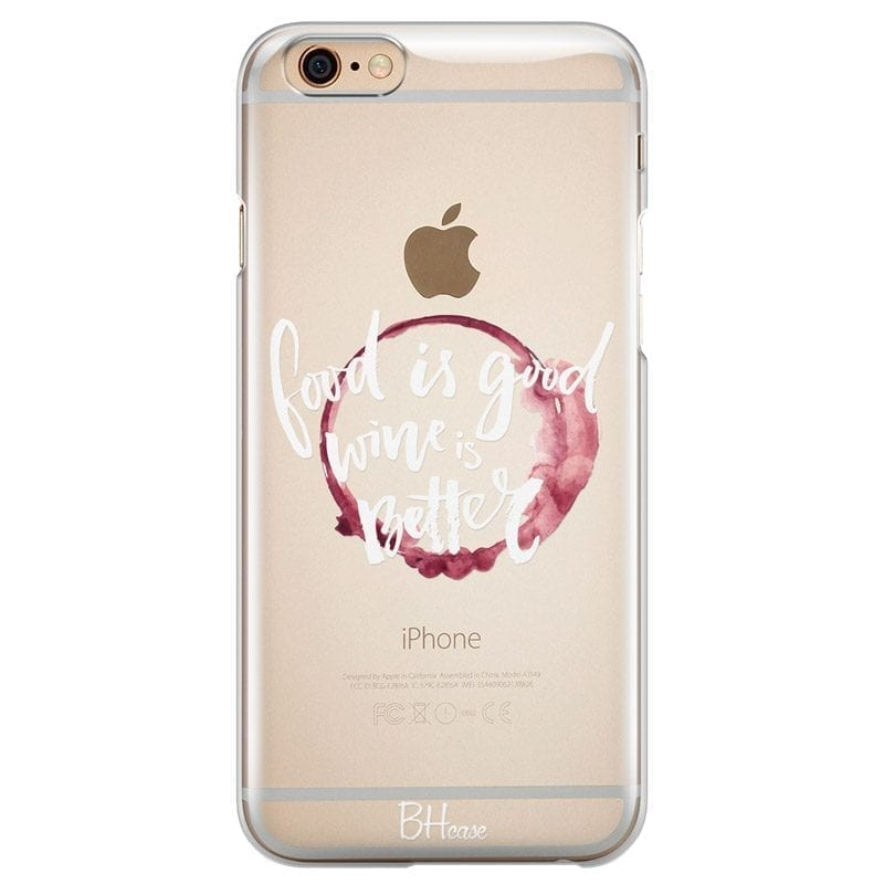 Wine Is Better Coque iPhone 6/6S