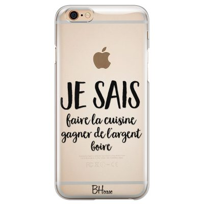 Je Sais Coque iPhone 6/6S