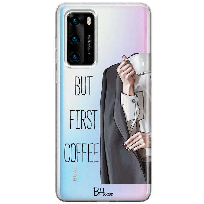 Coffee First Coque Huawei P40