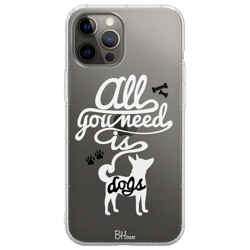 All You Need Is Dogs Coque iPhone 12 Pro Max
