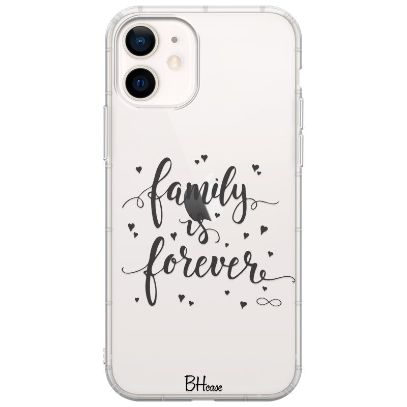 Family Is Forever Coque iPhone 12 Mini