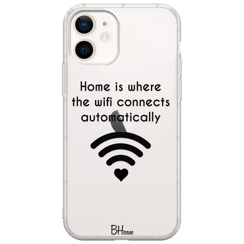 Home Is Where The Wifi Connects Automatically Coque iPhone 12 Mini