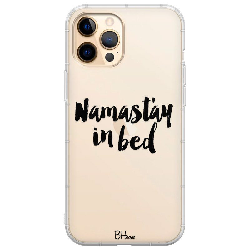 Namastay In Bed Coque iPhone 12 Pro Max
