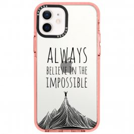 Always Believe In The Impossible Coque iPhone 12/12 Pro