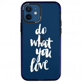 Do What You Love Coque iPhone 12/12 Pro