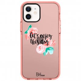 Let's Enjoy This Day Coque iPhone 12/12 Pro