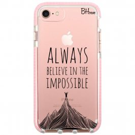 Always Believe In The Impossible Coque iPhone 8/7/SE 2 2020